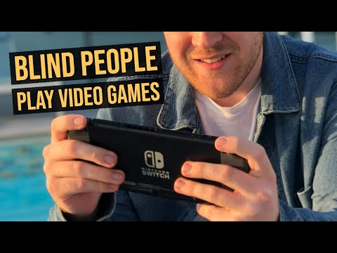 How Blind People Play Videos Games