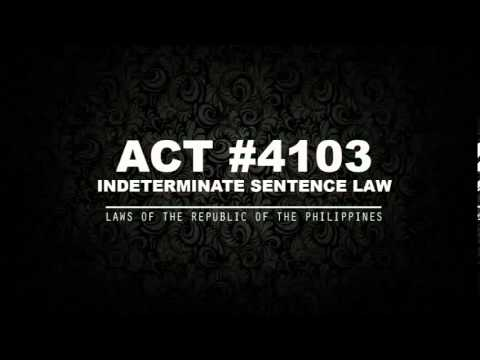 ACT NO. 4103 - INDETERMINATE SENTENCE LAW