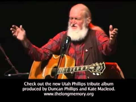 Utah Phillips covers Joe Hills Pie in the Sky The Preacher and the Slave