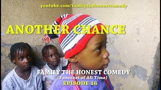 ANOTHER CHANCE (Family The Honest Comedy)(Episode 16)