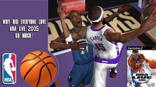 Why did everyone love NBA Live 2005 so much?