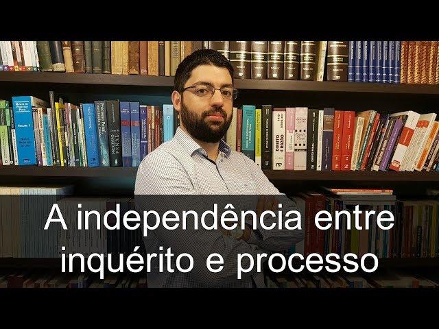 A estranha independência formal entre inquérito policial e processo penal | Evinis Talon