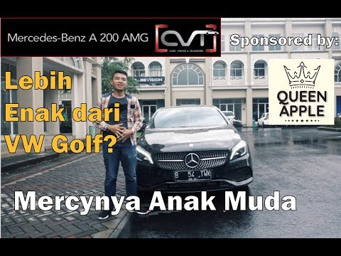 CVT Review #12: Mercedes-Benz A 200 AMG Indonesia | Sponsored by: QUEEN APPLE |