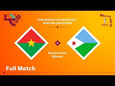 Burkina Faso v Djibouti   FIFA World Cup Qatar 2022 Qualifier   Full Match