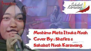 Moshimo Mata Itsuka Cover By Shafira Sahabat Noah Karawang..mp3