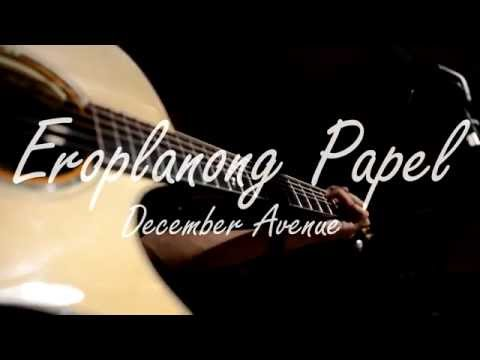 Eroplanong Papel (acoustic cover) by December Avenue