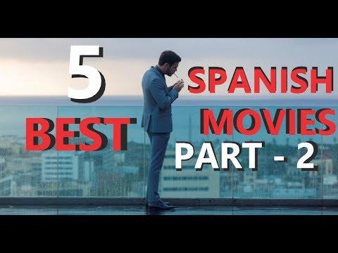 5 BEST SPANISH MOVIES | 2018