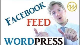 Facebook Feed on WordPress Website - Social Plugin