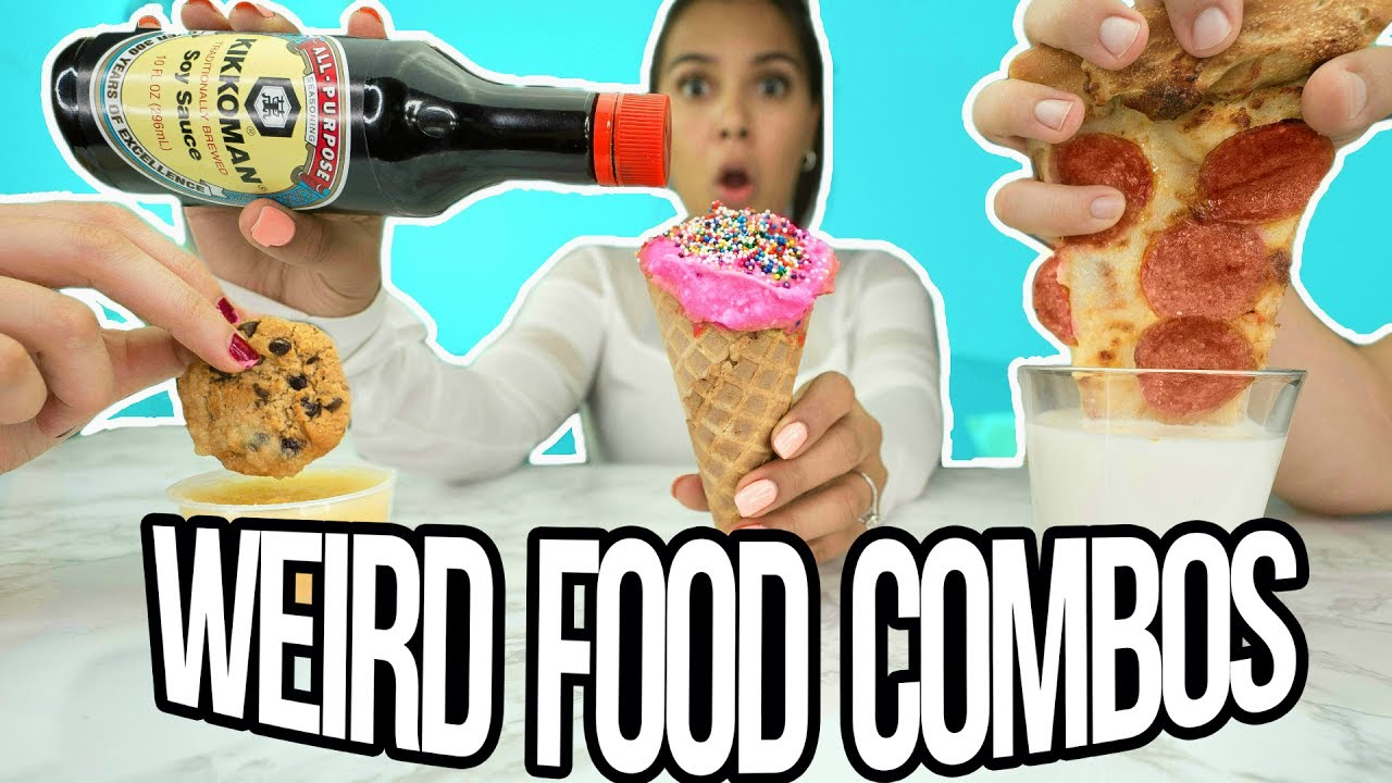 Weird Food Combinations That Taste Good