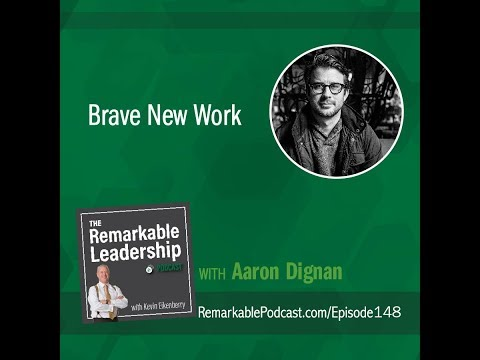 Brave New Work with Aaron Dignan Mp3