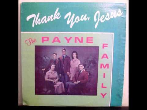 Thank You Jesus - Payne Family Abilene TX