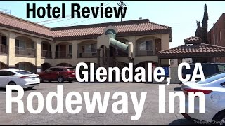 Hotel Review - Rodeway inn RegaLodge, Glendale CA