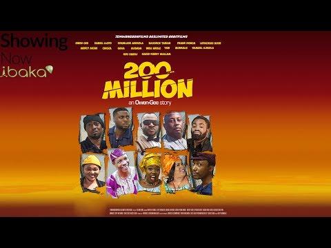 200 Million - New Blockbuster Movie 2018 Starring Ali Baba,  Odunlade Adekola, Mercy Aigbe. thumbnail