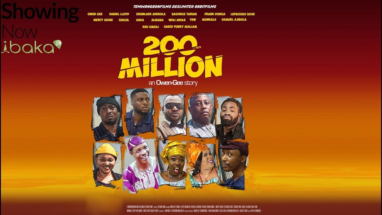 Download 200 Million - New Blockbuster Movie 2018 Starring Ali Baba,  Odunlade Adekola, Mercy Aigbe.