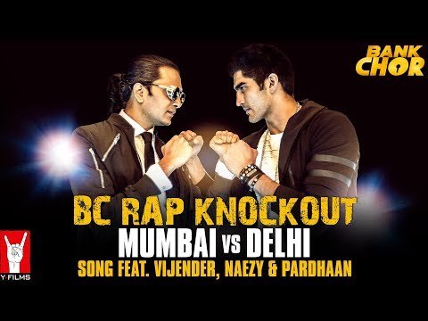 BC Rap Knockout: Mumbai vs Delhi | Bank Chor | Riteish | Vijender | Shamir Tandon | Naezy | Pardhaan