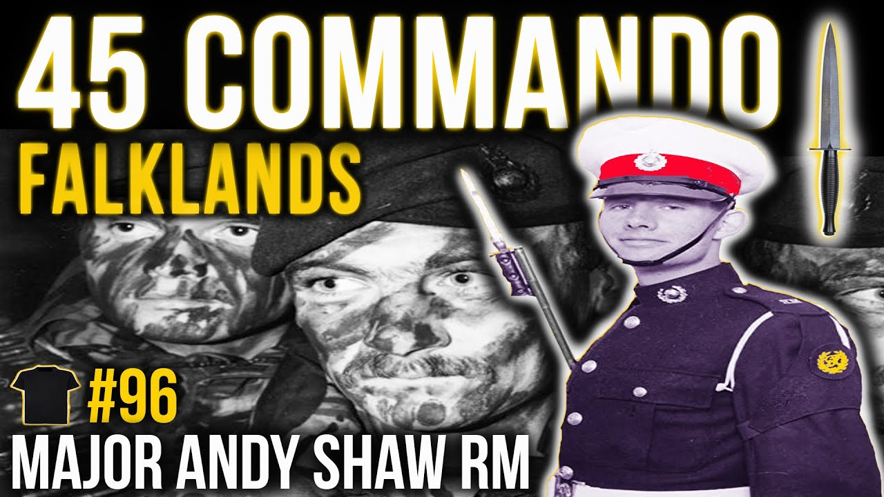 The Untold Story Of 45 Commando In The Falklands | Major Andy Shaw | Royal Marines | Kings Badgeman