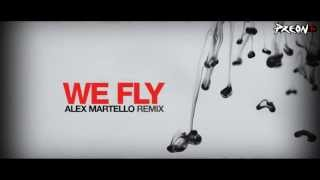 Preon  We Fly (Gimme More) - Alex Martello Remix