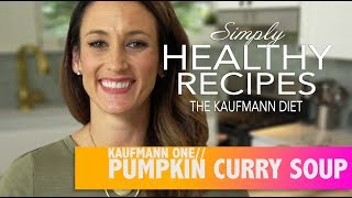 Pumpkin Curry Soup - Kaufmann Diet Friendly Recipe - With Lindsey Crouch