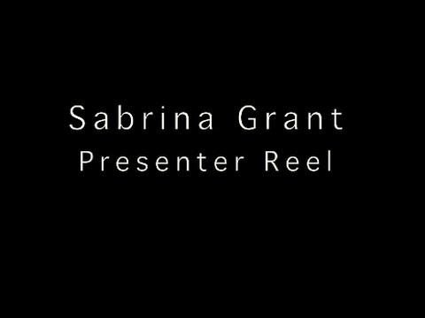 SABRINA GRANT PRESENTER SHOWREEL