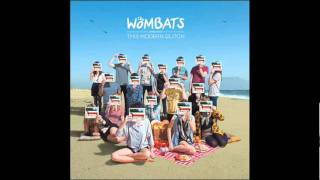 The Wombats - Jump Into The Fog [Track 03]
