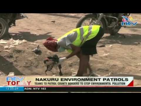 Nakuru environment patrol teams to help stop environmental pollution