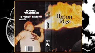 Poison Idea - Mating Walruses A video history (1982 - 1989) Full