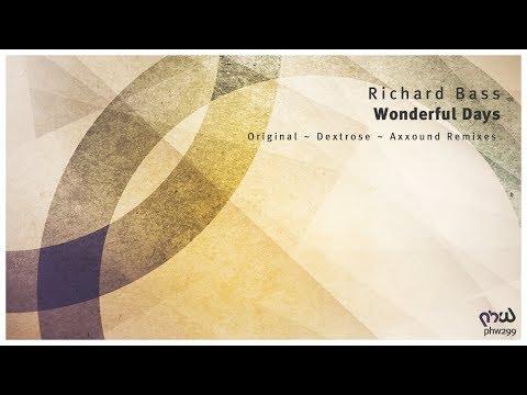 Richard Bass - Wonderful Days (Original Mix) [PHW299]