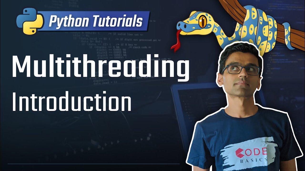 Python tutorial 26 multithreading introduction youtube python tutorial 26 multithreading introduction baditri Images