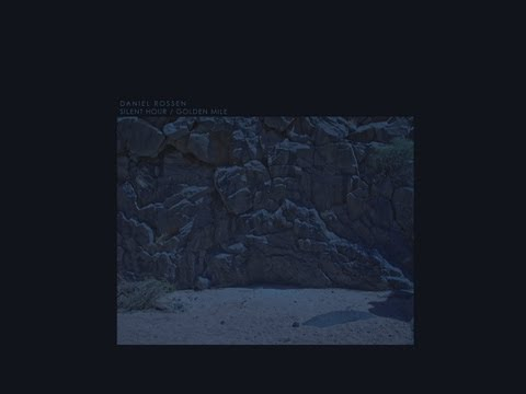 Daniel Rossen - Silent Song (from 'Silent Hour/Golden Mile' EP)