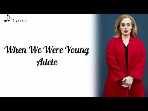 when-we-were-young---adele-(lyrics)