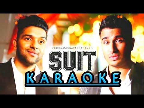 Suit suit| karaoke | Guru Randhawa with arjun