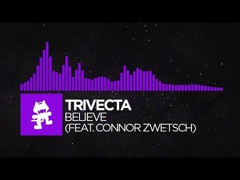 Dubstep  Trivecta  Believe feat Connor Zwetsch Monstercat Release