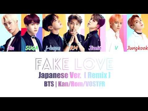 BTS - FAKE LOVE (Japanese Ver.) [Remix] Kan/Rom/VOSTFR Color Coded Lyrics