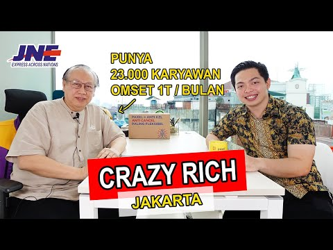 Crazy Rich Jakarta, Punya 23.000 Karyawan 1 Juta Paket Setiap Hari Dari Modal 25jt - Part 2