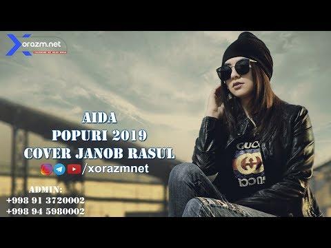 Aida - Popuri 2019 | Аида - Попури 2019 (cover Janob Rasul)