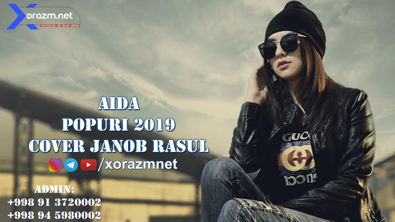 Download Aida - Popuri 2019   Аида - Попури 2019 (cover Janob Rasul)
