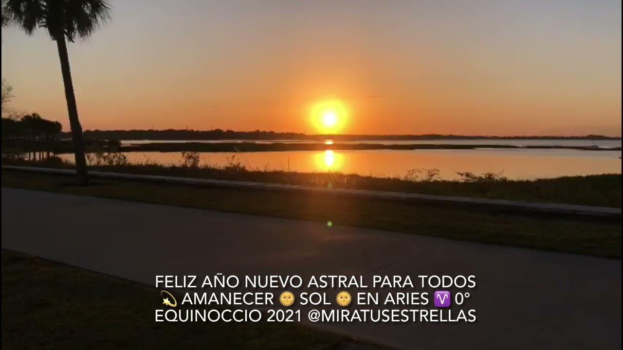 Feliz Año Nuevo Astral para Todos 💫 Amanecer 🌞 Sol en Aries ♈️ 0° Equinoccio2021 Loliana Moratinos
