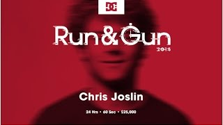 Chris Joslin | Run & Gun