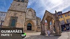 Guimarães o berço de Portugal | Parte 1