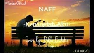 Naff - Kenanglah Aku Cover Della Firdatia (official lirik musi) | Tamala Official