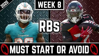 Must Start and Avoid || Running Backs || 2020 Fantasy Football Advice (Week 8)