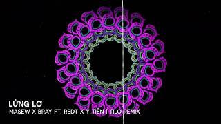 Download Lagu MASEW x BRAY ft. RedT x Ý Tiên - Lửng Lơ - TILO Remix mp3