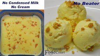 Butterscotch Ice Cream Recipe Butterscotch Ice Cream Without Cream &amp Condensed Milk
