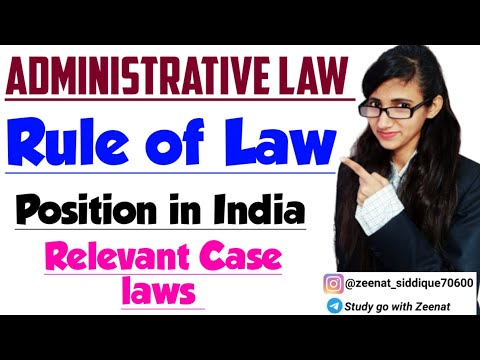 RULE OF LAW IN ADMINISTRATIVE LAW IN INDIA