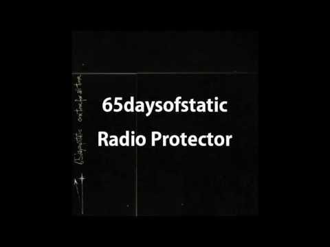 65daysofstatic radio protector