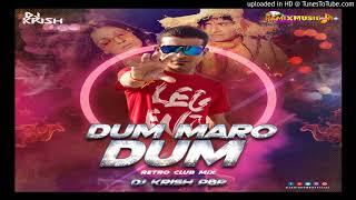 DUM MARO DUM (RETRO CLUB MIX) - DJ KRISH PBR REMIX (hearthis.at)