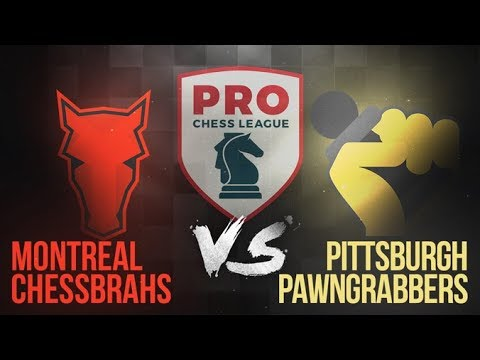 Montreal Chessbrahs vs. Pittsburgh Pawngrabbers | PRO Chess League Week 2