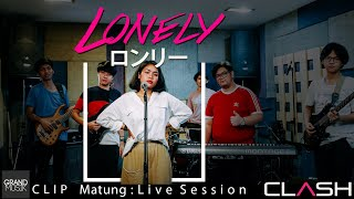 lonely-clash-live-session-มาตัง