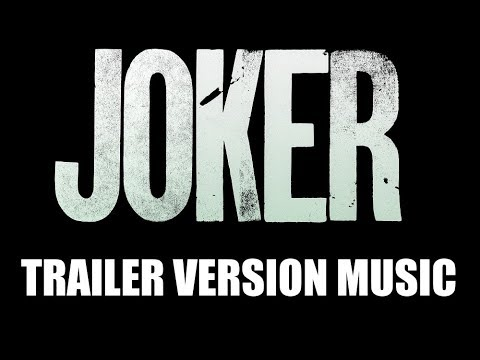 joker-trailer-music-version-|-proper-teaser-trailer-movie-soundtrack-theme-song