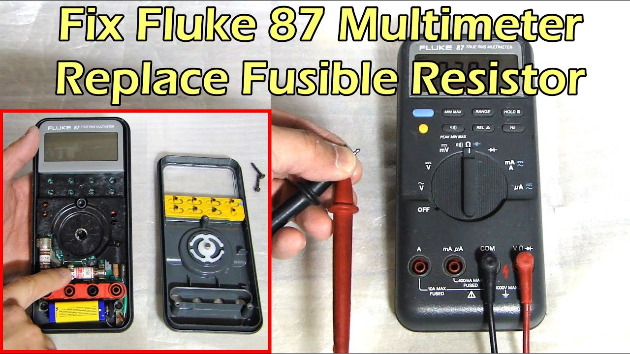 How To Fix Fluke 87 Multimeter Replace Fuse Fusible Resistor